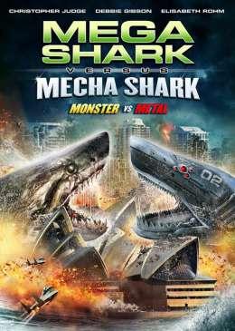 Мега-акула против Меха-акулы (2014) онлайн