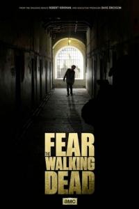 Бойтесь ходячих мертвецов (2015) онлайн